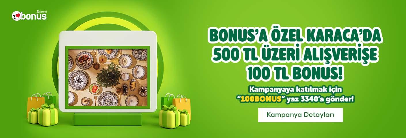 Karaca Bonus Kampanya